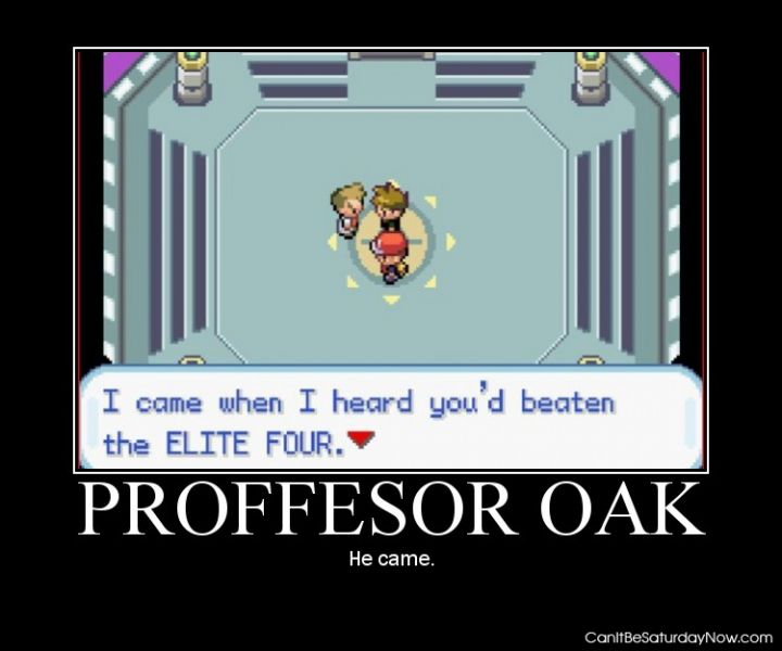 Proffesor oak came