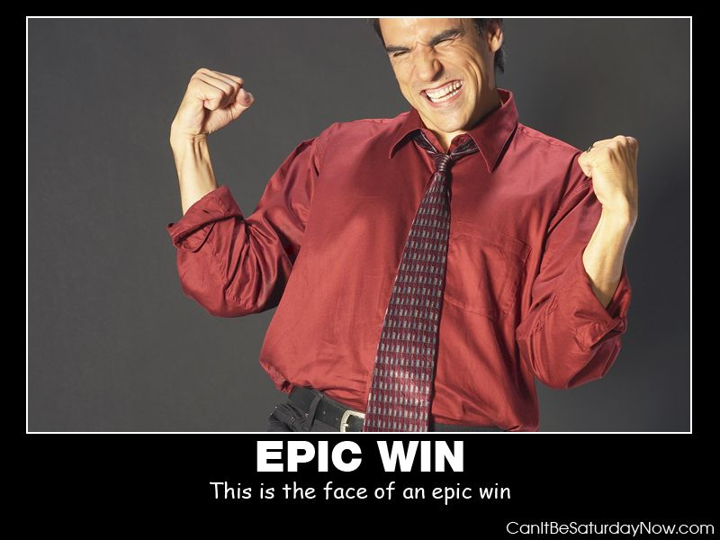 Epic win guy