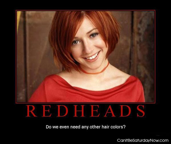 Redheads only