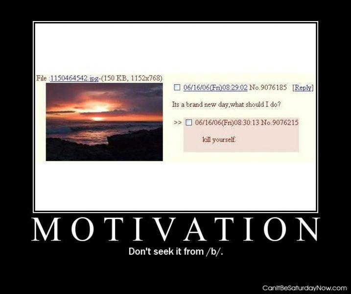 B motivation