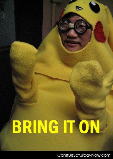 Bring it poke