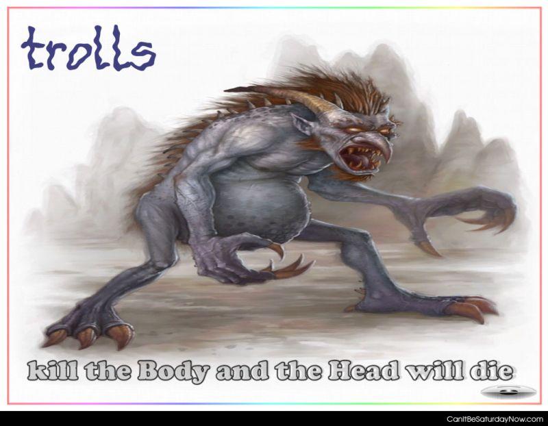 Kill trolls