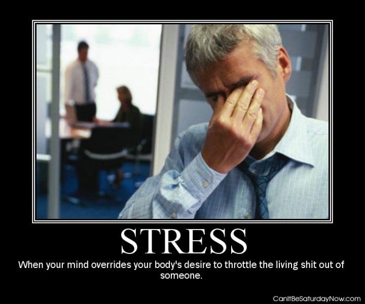 Stress overide