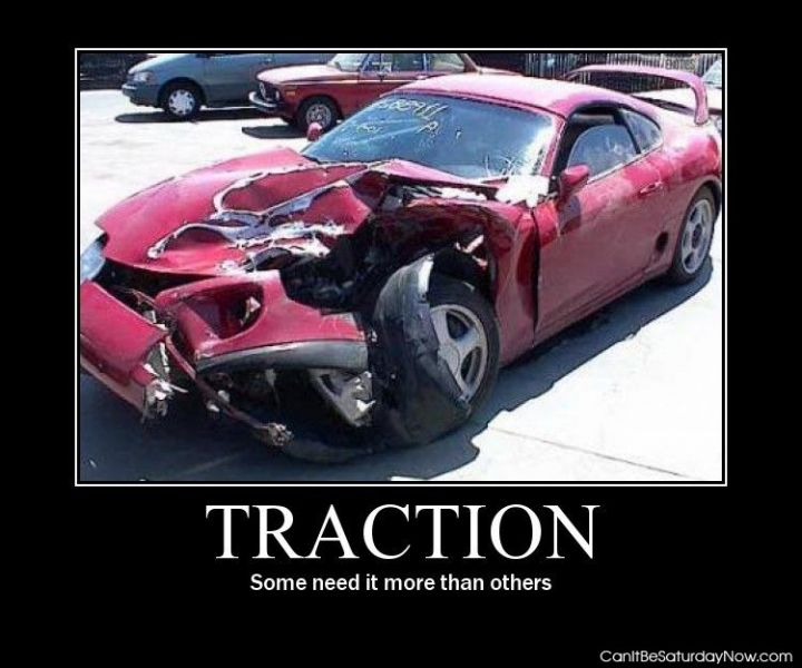 Need traction
