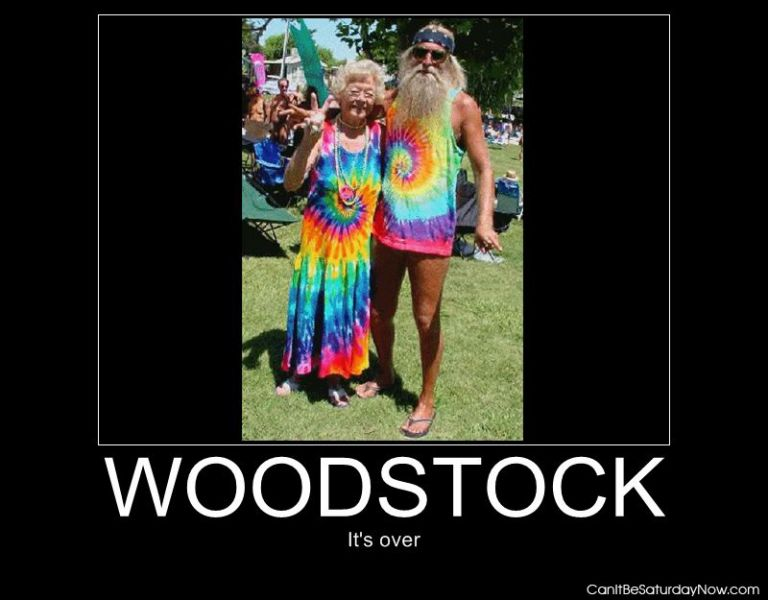 Woodstock is over