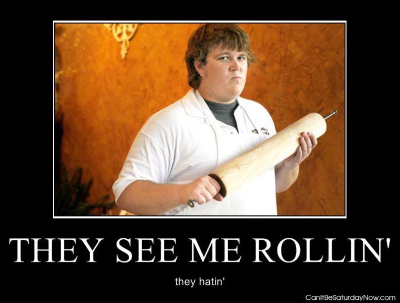 Fat rollin