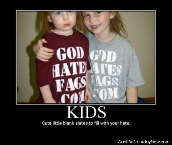 Kids are slates