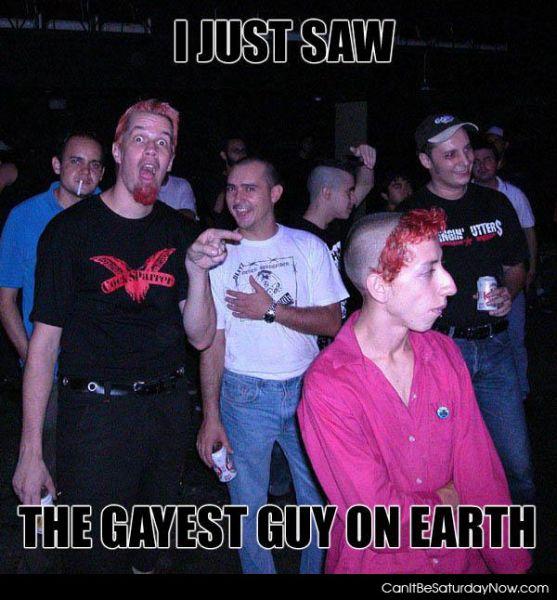 Gayest guy