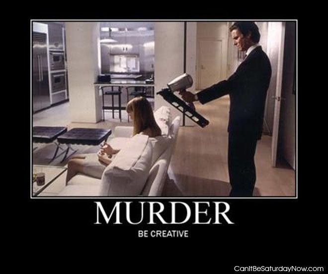 Creative murder