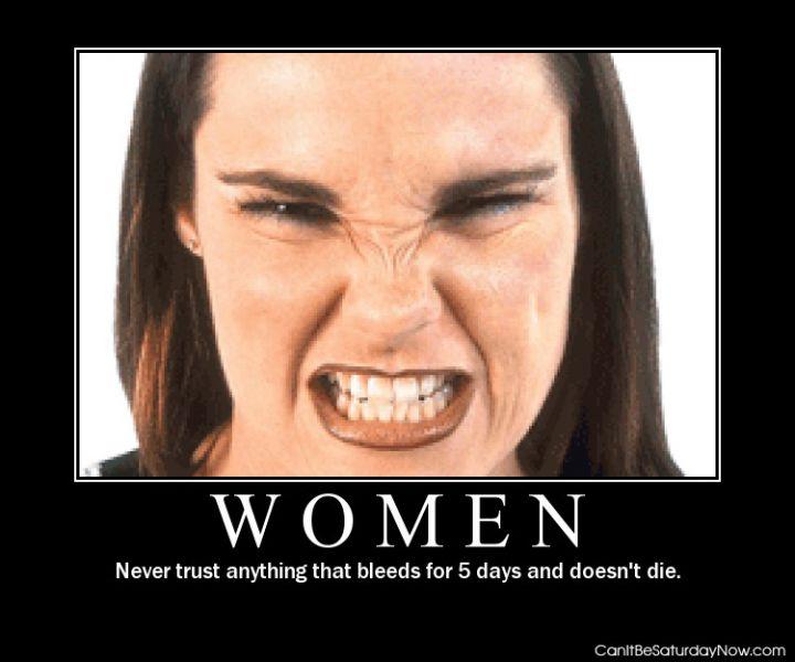 Women bleed