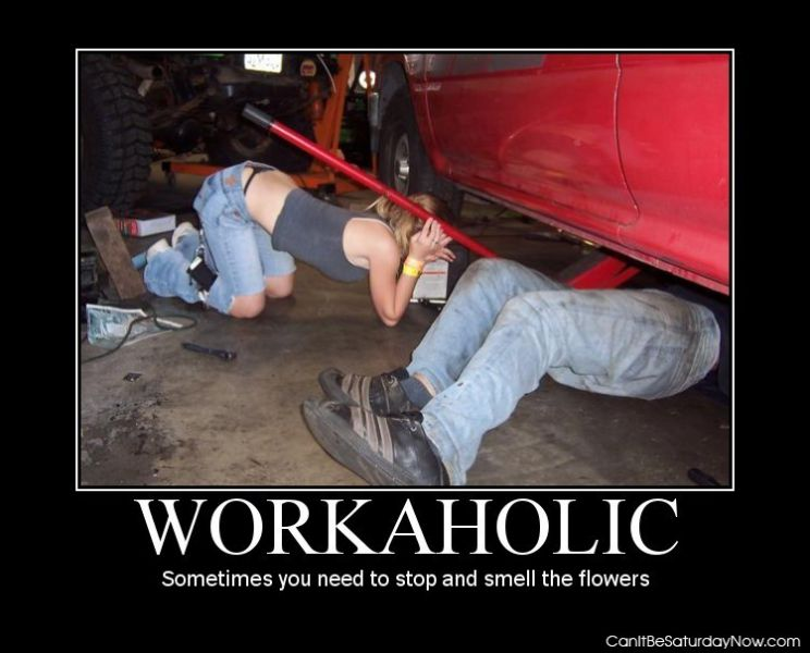 Workaholic flowers
