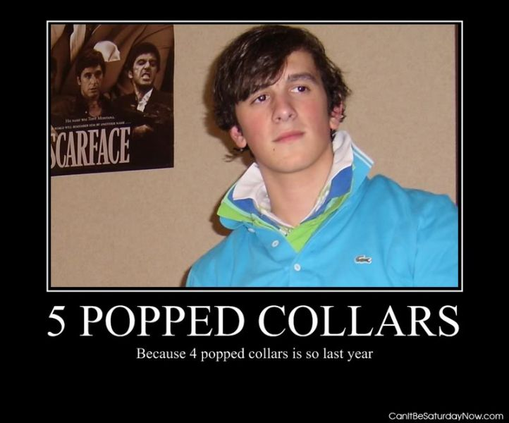 5 popped collars