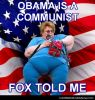 Fox told me