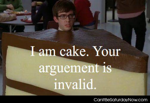 I am cake
