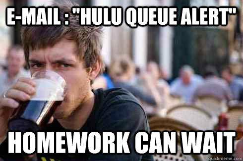Hulu queue alert