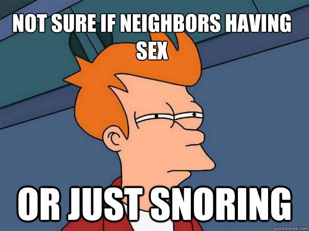 Neighbors haveing sex