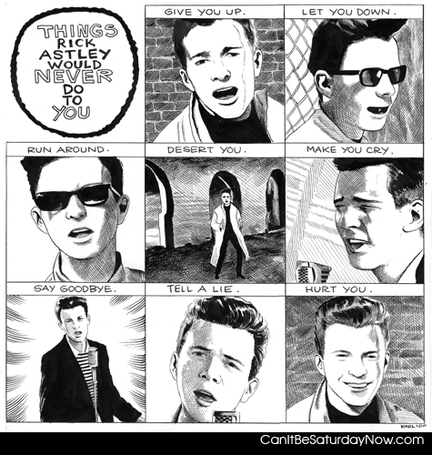rick astley will never