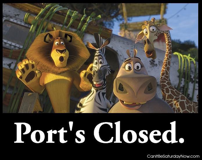 Ports closed
