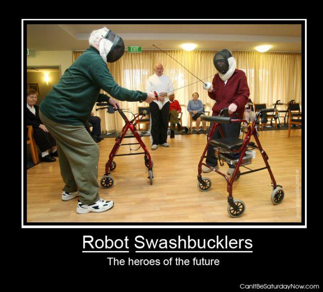 Robot swashbucklers